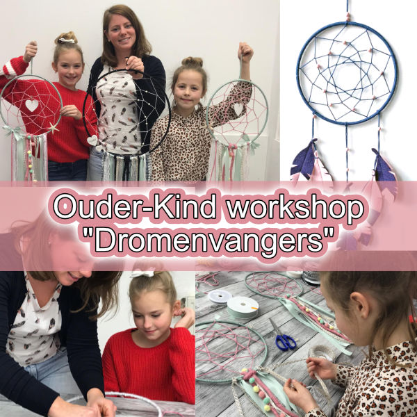 Ouder-Kind workshop Dromenvangers - 11-05-2019